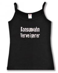 """Zum Top / Trägershirt """"Konsumwahn Verweigerer"""" für 14,50 € gehen."""