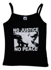 """Zum Top / Trägershirt """"No Justice - No Peace"""" für 12,00 € gehen."""