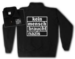 """Zum Sweat-Jacket """"kein mensch braucht nazis"""" für 27,00 € gehen."""