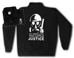 """Zum Sweat-Jacket """"Too many Cops - Too little Justice"""" für 27,00 € gehen."""