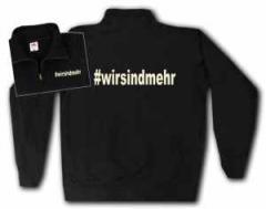 """Zum Sweat-Jacket """"#wirsindmehr"""" für 28,27 € gehen."""