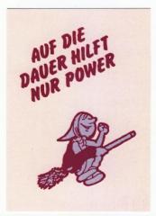 """Zur Postkarte """"Auf die Dauer hilft nur Power"""" für 0,97 € gehen."""
