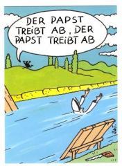 """Zur Postkarte """"Der Papst treibt ab, der Papst treibt ab"""" für 1,00 € gehen."""