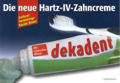 """Zur Postkarte """"Die neue Hartz-IV-Zahncreme"""" für 1,00 € gehen."""