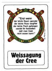 """Zur Postkarte """"Erst wenn der letzte Baum gerodet...."""" für 1,00 € gehen."""
