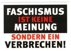 """Zur Postkarte """"Faschismus ist keine Meinung, sondern ein Verbrechen!"""" für 0,97 € gehen."""