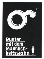 """Zur Postkarte """"Runter mit dem Männlichkeitswahn"""" für 0,97 € gehen."""
