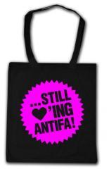 """Zur Baumwoll-Tragetasche """"... still loving antifa! (pink)"""" für 4,00 € gehen."""