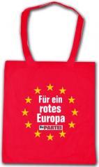 """Zur Baumwoll-Tragetasche """"Für ein rotes Europa"""" für 7,80 € gehen."""