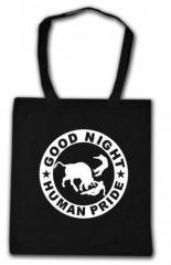 """Zur Baumwoll-Tragetasche """"Good night human pride"""" für 4,00 € gehen."""