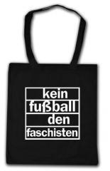 """Zur Baumwoll-Tragetasche """"Kein Fußball den Faschisten"""" für 3,90 € gehen."""
