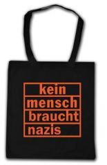 """Zur Baumwoll-Tragetasche """"kein mensch braucht nazis (orange)"""" für 4,00 € gehen."""