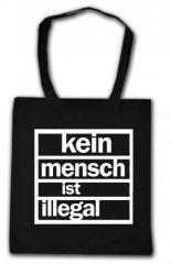 """Zur Baumwoll-Tragetasche """"kein mensch ist illegal"""" für 3,90 € gehen."""