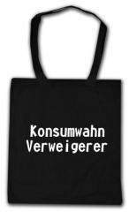 """Zur Baumwoll-Tragetasche """"Konsumwahn Verweigerer"""" für 3,90 € gehen."""
