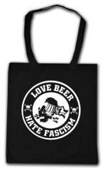 """Zur Baumwoll-Tragetasche """"Love Beer Hate Fascism"""" für 4,00 € gehen."""