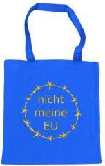 """Zur Baumwoll-Tragetasche """"nicht meine EU"""" für 4,00 € gehen."""