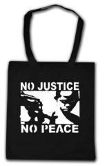 """Zur Baumwoll-Tragetasche """"No Justice - No Peace"""" für 4,00 € gehen."""