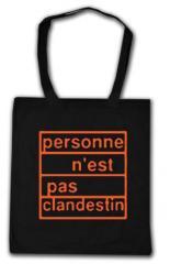 """Zur Baumwoll-Tragetasche """"personne n´est pas clandestin (orange)"""" für 4,00 € gehen."""