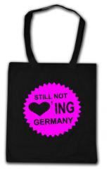 """Zur Baumwoll-Tragetasche """"Still not loving Germany"""" für 4,00 € gehen."""