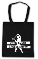 """Zur Baumwoll-Tragetasche """"Until every cage is empty"""" für 4,00 € gehen."""