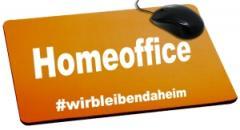 """Zum Mousepad """"Homeoffice #wirbleibendaheim"""" für 6,82 € gehen."""