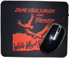 """Zum Mousepad """"Zahme Vögel singen von Freiheit. Wilde Vögel fliegen! (rot)"""" für 7,00 € gehen."""
