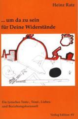 """Zum Buch """"... um da zu sein für Deine Widerstände"""" von Heinz Ratz für 12,00 € gehen."""