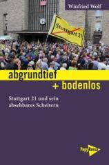 """Zum Buch """"abgrundtief + bodenlos"""" von Winfried Wolf für 16,90 € gehen."""