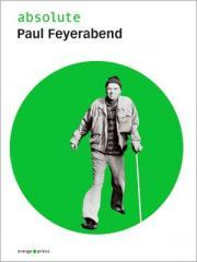 """Zum Buch """"absolute Paul Feyerabend"""" von Paul Feyerabend und Malte Oberschelp (Hrsg.) für 15,00 € gehen."""