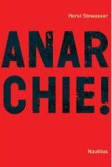 """Zum Buch """"Anarchie!"""" von Horst Stowasser für 24,90 € gehen."""