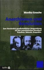 """Zum Buch """"Anarchismus und Revolution"""" von Monika Grosche für 7,90 € gehen."""