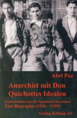 """Zum Buch """"Anarchist mit Don Quichottes Idealen"""" von Abel Paz für 16,00 € gehen."""