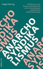 """Zum Buch """"Anarcho-Syndikalismus"""" von Helge Döhring für 16,00 € gehen."""