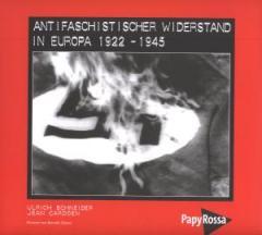 """Zum Buch """"Antifaschistischer Widerstand in Europa 1922-1945"""" von Ulrich Schneider und Jean Cardoen für 29,90 € gehen."""