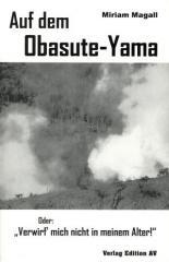 """Zum Buch """"Auf dem Obasute-Yama"""" von Miriam Magall für 19,50 € gehen."""