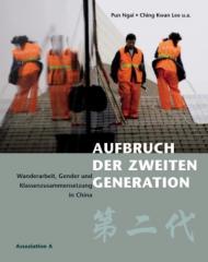 """Zum Buch """"Aufbruch der zweiten Generation"""" von Pun Ngai und Ching Kwan Lee für 18,00 € gehen."""