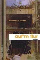 """Zum Buch """"auf'm flur"""" von Wolfgang A. Nacken für 11,80 € gehen."""