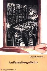 """Zum Buch """"Außenseitergedichte"""" von David Kessel für 9,80 € gehen."""