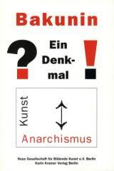 """Zum Buch """"Bakunin - Ein Denkmal"""" für 25,00 € gehen."""