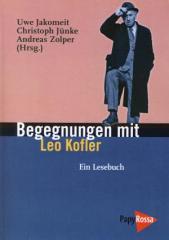 """Zum Buch """"Begegnungen mit Leo Kofler"""" von Uwe Jakomeit, Christoph Jünke und Andreas Zolper (Hrsg.) für 14,90 € gehen."""