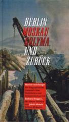 """Zum Buch """"Berlin - Moskau - Kolyma und zurück"""" von Nathan Steinberger für 13,00 € gehen."""
