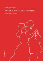 """Zum Buch """"Besser als alles (bisher)"""" von Sonya Sones für 15,00 € gehen."""