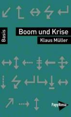 """Zum Buch """"Boom und Krise"""" von Klaus Müller für 9,90 € gehen."""