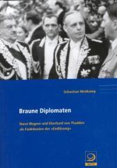 """Zum Buch """"Braune Diplomaten"""" von Sebastian Weitkamp für 48,00 € gehen."""