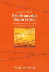 """Zum Buch """"Briefe aus der Deportation"""" von Pierre Dietz für 16,00 € gehen."""