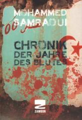 """Zum/zur  Buch """"Chronik der Jahre des Blutes"""" von Mohammed Samraoui für 25,00 € gehen."""