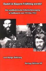 """Zum Buch """"Damit in Bayern Frühling werde!"""" von Helge Döring für 17,00 € gehen."""