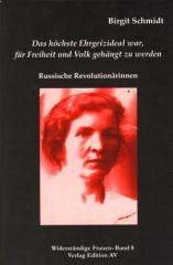 """Zum Buch """"Das höchste Ehrgeizideal war, für Freiheit und Volk gehängt zu werden"""" von Birgit Schmidt für 11,80 € gehen."""