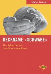 """Zum Buch """"Deckname Schwabe"""" von Walter Wangler für 20,00 € gehen."""