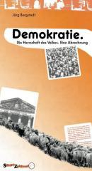 """Zum Buch """"Demokratie. Die Herrschaft des Volkes."""" von Jörg Bergstedt für 14,00 € gehen."""